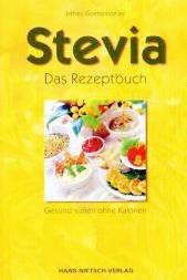 Stevia - Das Rezeptbuch
