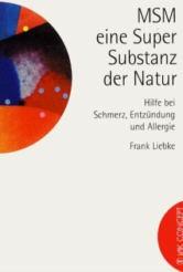 MSM - eine Super-Substanz der Natur