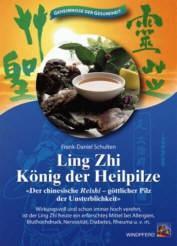 Ling Zhi - König der Pilze