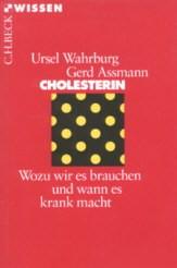 Cholesterin - Wozu wir es brauchen...