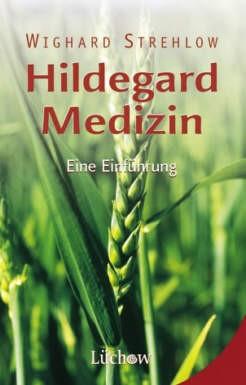 Hildegard-Medizin